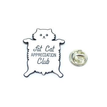 """""""Fat Cat APPRECIATION Club"""" Cat Lapel Pin"""
