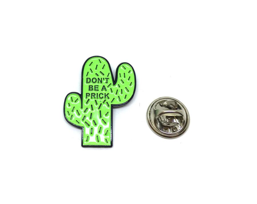 Don't be a Prick Cactus Lapel Pin