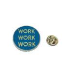 Work Word Lapel Pin