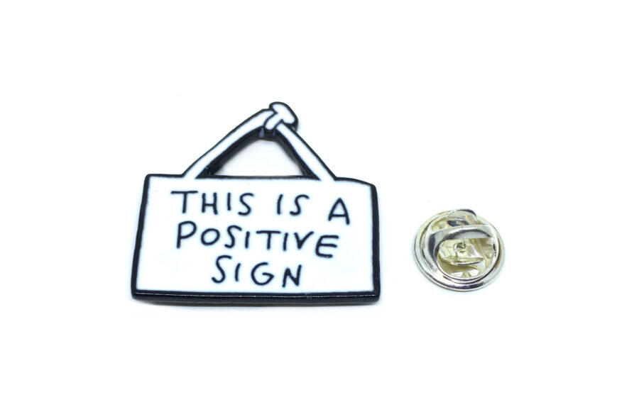 """""""This is Positive Sign"""" Word Lapel Pin"""