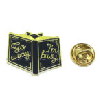"""""""Go away, I'm busy"""" Word Lapel Pin"""