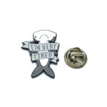 """""""I'M VERY TIRED"""" Word Lapel Pin"""
