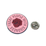"""""""TREAT PEOPLE WITH KINDNESS"""" Word Lapel Pin"""