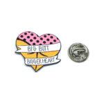 """BIG BUTT, BIGGER HEART"" Word Lapel Pin"